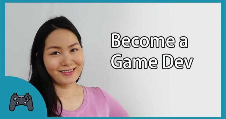 How to become a game developer?